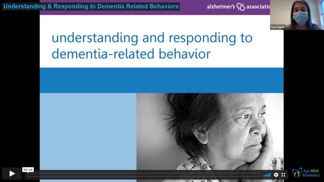 Understanding & Responding to Dementia Related Behaviors